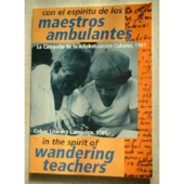 In the Spirit of Wandering Teachers; Cuban Literacy Campaign 1961