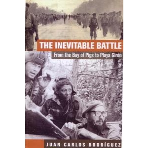 Inevitable Battle: From the Bay of Pigs to Playa Giron (The)