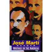 Jose Marti Reader; writings on the Americas