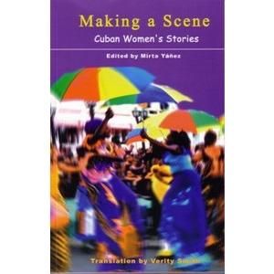 Making a Scene; Cuban women's stories