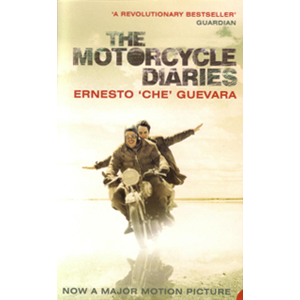 Motorcycle Diaries, The By Che Guevara