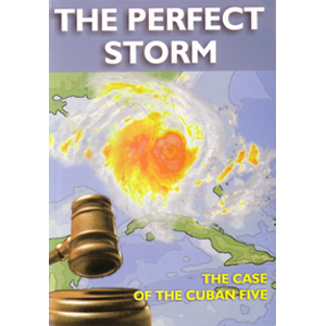 Perfect Storm, The: The Case of the Cuban Five