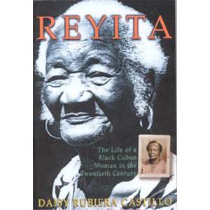 Reyita: The Life of a Black Cuban Woman in the Twentieth Century