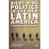 Right Wing Politics in the New Latin America