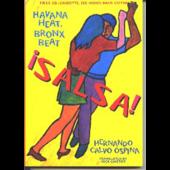 Salsa! Havana Heat, Bronx Beat