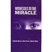 Witnesses to the Miracle (Operation Miracle in Venezuela)