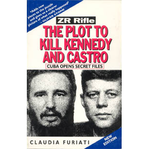ZR Rifle:The Plot to Kill Kennedy and Castro