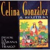 Celina Gonzalez and Reutillo: Desde la Habana te traigo