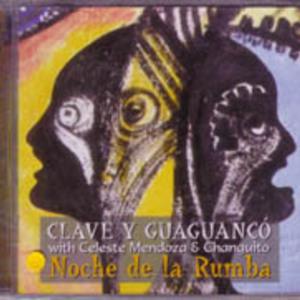 Clave y Guaguanco: Noche de la Rumba