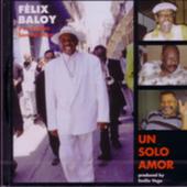 Felix Baloy: Un solo amor