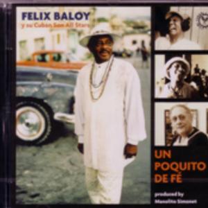 CD: Felix Baloy y su Cuban Son AllStars: Un Poquito de Fe
