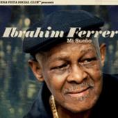 Ibrahim Ferrer: Mi Sue...