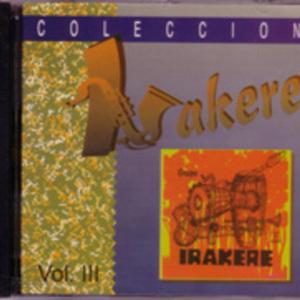 Irakere: Irakere Coleccion; Volume 3
