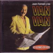 Los Van Van, Juan Formell y : Lo Ultimo en vivo