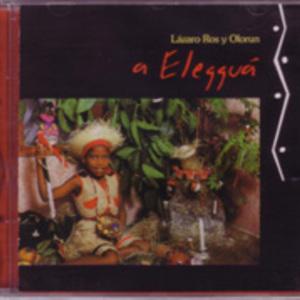 Lazaro Ros y Olorun: A Eleggua