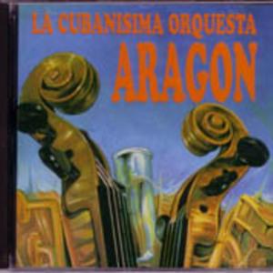 Orquesta Aragon: La Cubanisima