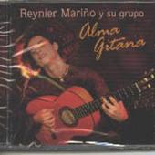 Reynier Marino y su grupo; : Alma Gitana