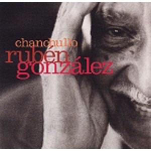 Ruben Gonzalez: Chanchullo (also inc. Eliades Ochoa, Ibrahim Ferrer etc)