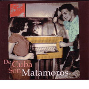 various artists: De Cuba son Matamoros
