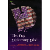 DVD: The Day Diplomacy Died