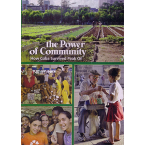 DVD: Doc: Power of Community, The : How Cuba Survived Peak Oil