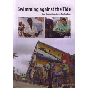 DVD: Doc: Swimming Against the Tide: The Cuban Health System