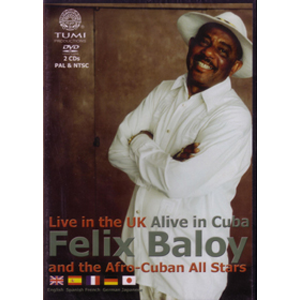 DVD: Felix Baloy and Afro Cuban Allstars: Live in the UK-Alive in Cuba 2005