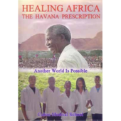 DVD: Doc: Healing Africa - The Havana Prescription (updated edition 2017)