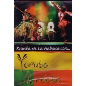 DVD: Rumba en la Habana con Yoruba Andabo