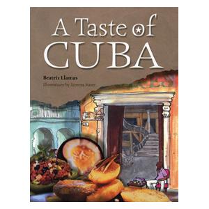 Taste of Cuba, A - Cuban recipes