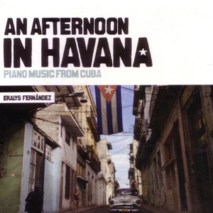 CD: Eralys Fernandez - An Afternoon in Havana