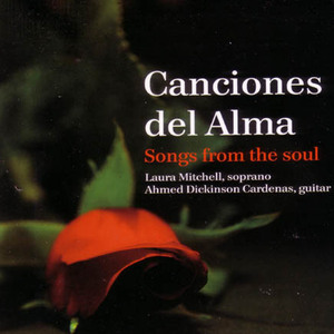 Laura Mitchell & Ahmed Dickinson: Canciones del Alma (Songs from the Soul)