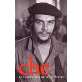 Espanol: Che en la memoria de Fidel Castro