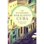 Economic War Against Cuba, The