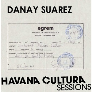 CD: Danay Suarez: Havana Cultura Sessions