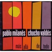 Pablo Milanés & Chucho Valdés: Más Allá de Todo