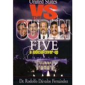 United States Vs the Five: a judicial cover-up