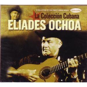 Eliades Ochoa: La Coleccion Cubana