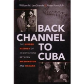 Back Channel to Cuba: ...