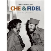 Che and Fidel - Images from History