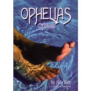 Ophelias By Aida Bahr (short stories from Cuba)