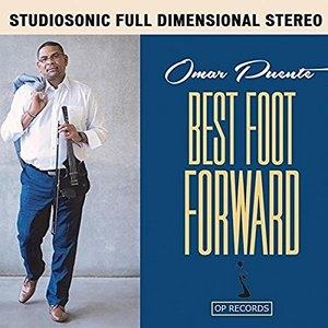 Omar Puente: Best Foot Forward