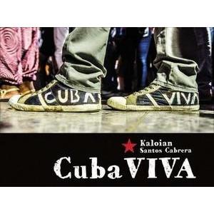 Cuba Viva - photography by Kaloian Santos-Cabrera