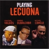 CD: Chucho Valdes & friends: Playing Lecuona