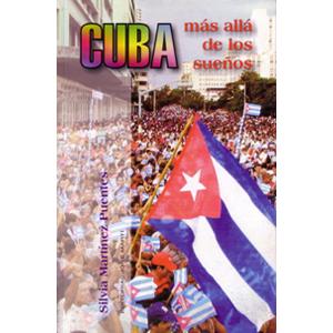 Espanol: Cuba Beyond Our Dreams (spanish version)