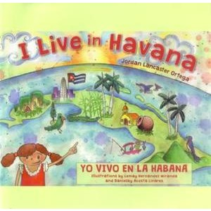 I Live in Havana - Yo Vivo en la Habana