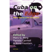 Cuba on the Edge: Cuban Short Stories