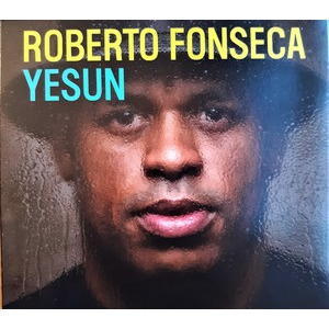 CD: Roberto Fonseca: Yesun
