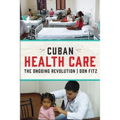 Cuban Health Care: The...