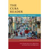 The Cuba Reader: Histo...